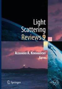 Light Scattering Reviews 9