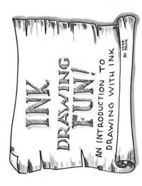 Ink Drawing Fun!