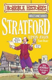 Gruesome Guides: Stratford-upon-Avon