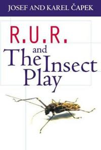 R.U.R. and The Insect Play