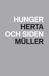 Hunger och siden