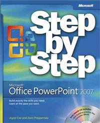 Microsoft Office PowerPoint 2007 Step by Step [With CDROM]