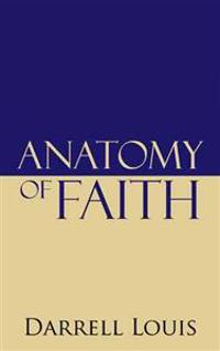 Anatomy of Faith