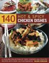 140 Hot & Spicy Chicken Dishes
