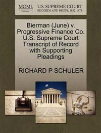 Bierman (June) V. Progressive Finance Co. U.S. Supreme Court Transcript of Record with Supporting Pleadings