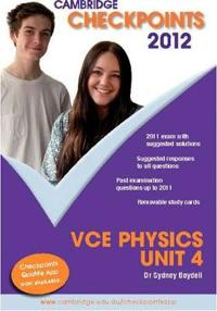 Cambridge Checkpoints VCE Physics Unit 4 2012