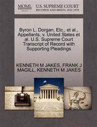 Byron L. Dorgan, Etc., et al., Appellants, V. United States et al. U.S. Supreme Court Transcript of Record with Supporting Pleadings