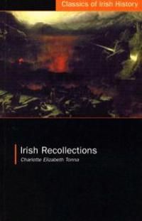 Irish Recollections
