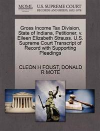 Gross Income Tax Division, State of Indiana, Petitioner, V. Eileen Elizabeth Strauss. U.S. Supreme Court Transcript of Record with Supporting Pleadings