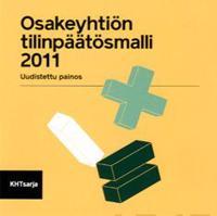Osakeyhtiön tilinpäätösmalli 2011 (cd-rom)