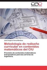 Metodologia de Rediseno Curricular En Contenidos Matematicos del Ciu