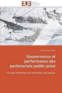 Gouvernance Et Performance Des Partenariats Public-Priv�