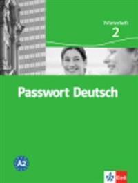 Passwort Deutsch 2 Neuausg./Wörterheft