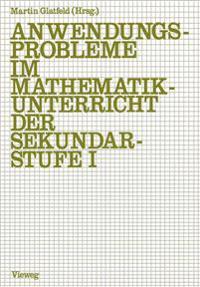 Anwendungsprobleme im Mathematikunterricht der Sekundarstufe