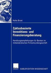 Zyklusbasierte Investitions- und Finanzierungsberatung
