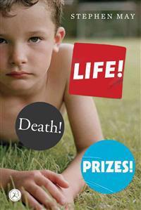 Life! Death! Prizes!