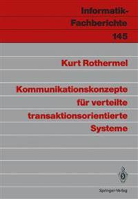 Kommunikationskonzepte Fur Verteilte Transaktionsorientierte Systeme