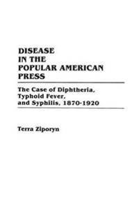 Disease in the Popular American Press