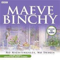 No nightingales, no snakes