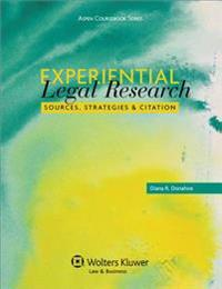 Experiential Legal Research: Sources, Strategies, and Citation