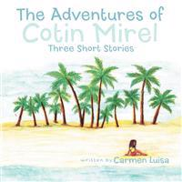 The Adventures of Cotin Mirel: Three Short Stories