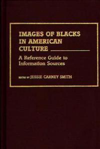 Images of Blacks in America Culture