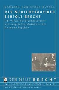 Der Medienpraktiker Bertolt Brecht