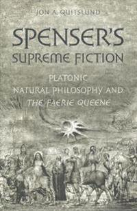 Spenser's Supreme Fiction
