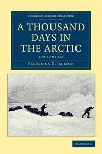 A Thousand Days in the Arctic 2 Volume Set