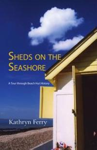 Sheds on the Seashore
